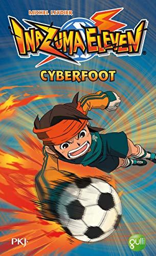 9782266234740: 4. Inazuma Eleven : Cyberfoot