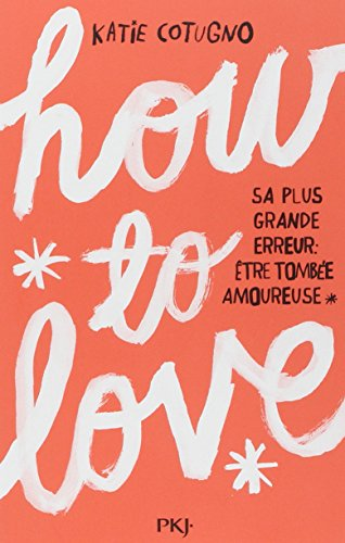 9782266234788: 1. How to Love