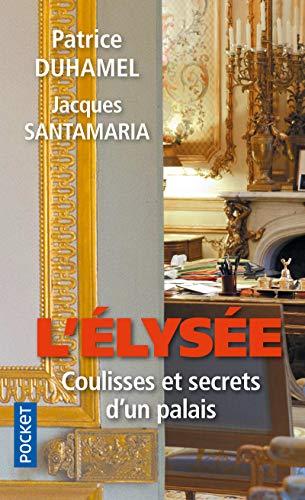 9782266234832: L'Elys�e, coulisses et secrets d'un palais