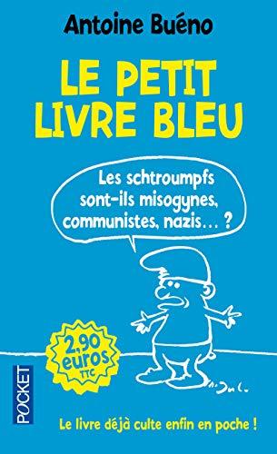 9782266235716: Le Petit Livre Bleu: Les Schtroumpfs Sont-ils Misogynes, Communistes... (French Edition)