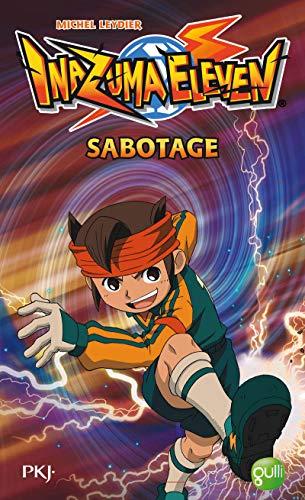 9782266236812: Inazuma Eleven, Tome 5 : Sabotage
