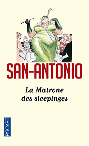 La Matrone des sleepinges - Nº 155: San-Antonio