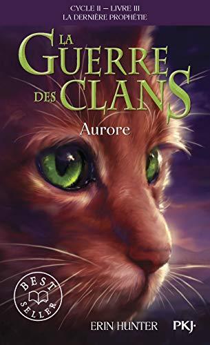 9782266238113: 3. La guerre des clans II : Aurore (03)