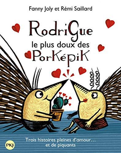 9782266238199: Rodrigue, le plus doux des porképik