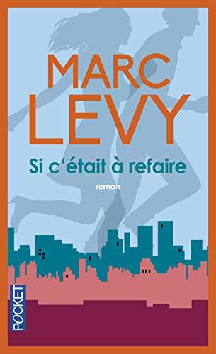 9782266238540: SI C'Etait a Refaire (French Edition)