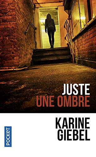 9782266238571: Juste une ombre (Pocket thriller)