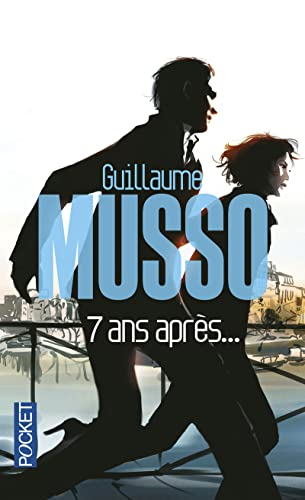 7 ans apres.: Musso, Guillaume