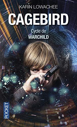 Cycle de Warchild - Nº 3: Lowachee, Karin