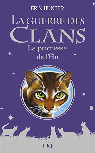 9782266239417: Guerre des Clans Hors-série : La promesse de l'Élu