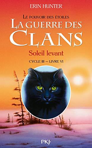 9782266239684: La guerre des Clans, cycle III - tome 06 : Soleil levant (6)