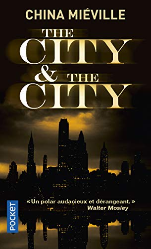 9782266239721: The City & the City (French Edition)