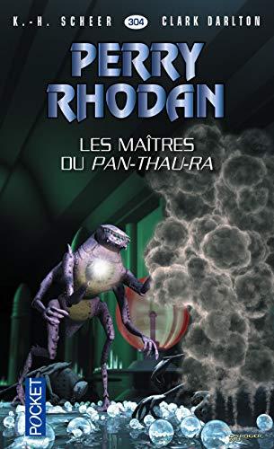 Les maîtres du Pan-Thau-Ra SCHEER, K.-H.; DARLTON,