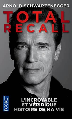9782266240611: Total Recall : L'incroyable et véridique histoire de ma vie