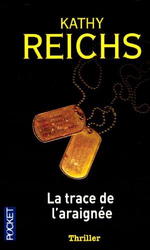 La trace de l'araign?e: Reichs, Kathy, Mikhalkov,