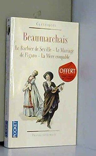 Le barbier de seville -Le mariage de: Beaumarchais