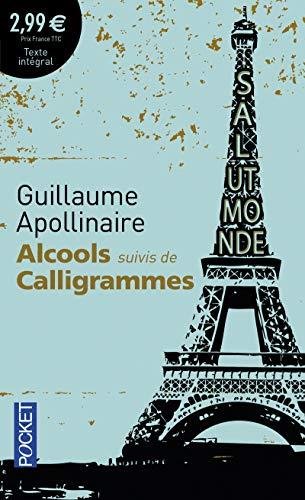 9782266243209: Alcools suivis de Calligrammes (French Edition)