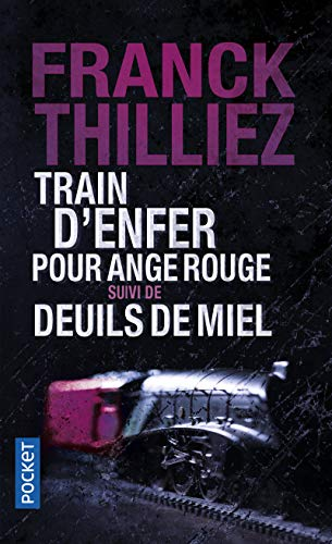 9782266243216: Train d'enfer pour Ange rouge suivi de Deuils de miel (Pocket thriller)