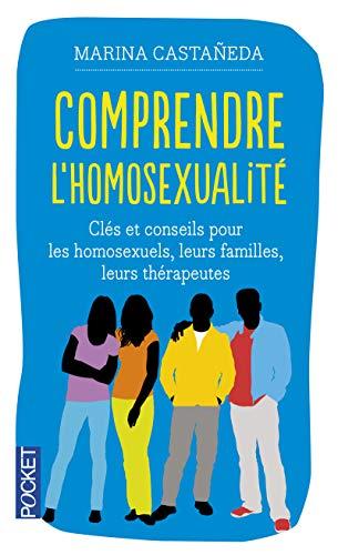 9782266243223: Comprendre l'homosexualité