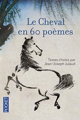 9782266244275: Le Cheval en 60 po�mes