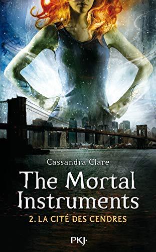 9782266244305: The Mortal Instruments T02 la Cite des Cendres