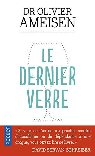 Le Dernier verre: Olivier AMEISEN