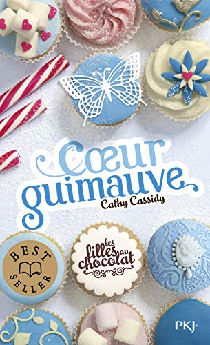 9782266245265: Les Filles Au Chocolat 2/Coeur Guimauve