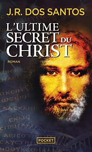 9782266245487: L'Ultime secret du Christ
