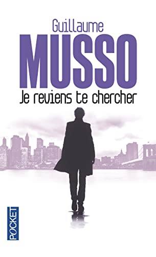9782266245760: Je Reviens te Chercher (French Edition)