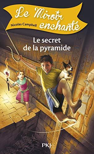 9782266246132: 6. Le miroir enchant� : Le secret de la pyramide