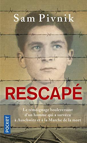 9782266246224: Rescapé : Auschwitz, la Marche de la mort et mon combat pour la liberté
