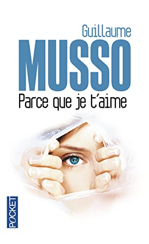 9782266246965: Parce Que Je T'aime (French Edition)