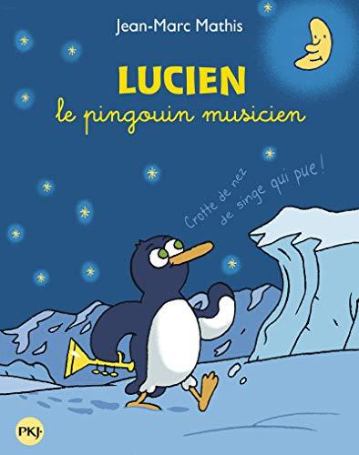 9782266248273: Lucien le pingouin musicien
