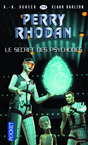 Le secret des psychodes - Nº 316: Scheer, K.h.