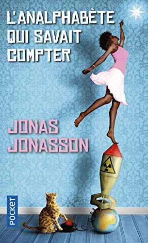 9782266248983: L'Analphabete Qui Savait Compter (French Edition)