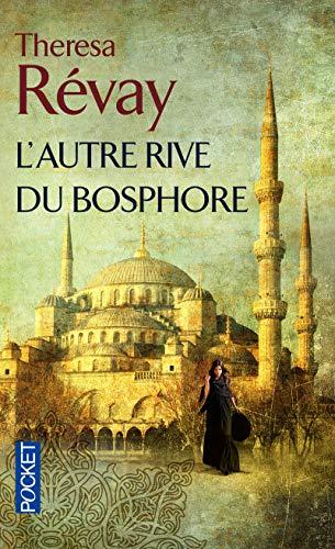 9782266248990: L'Autre Rive du Bosphore