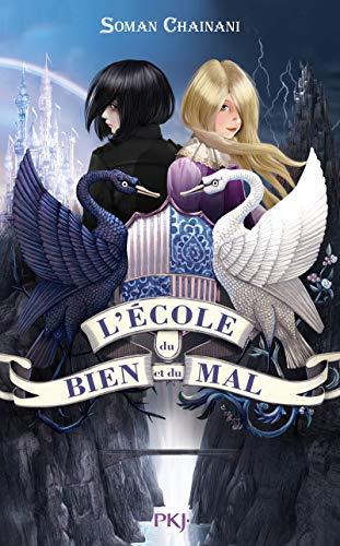 9782266249560: L'école du Bien et du Mal - tome 01 (1)