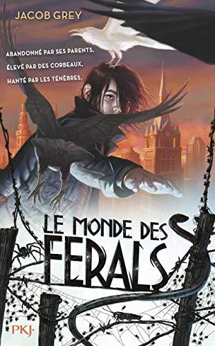 9782266249867: Monde des ferals(Le)