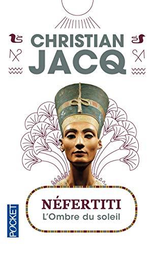Nefertiti: Christian Jacq