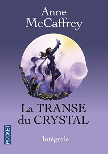 9782266250245: La Transe du Crystal Intégrale