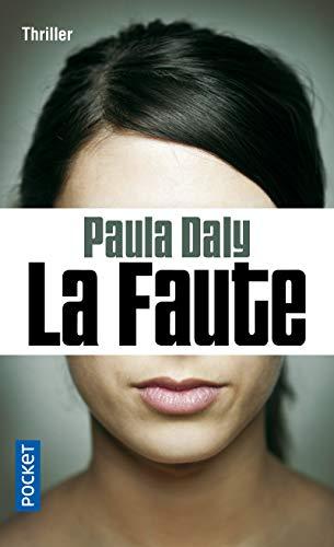 La faute: Daly, Paula