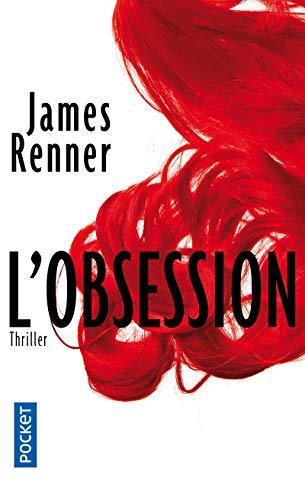 L'obsession: Renner, James