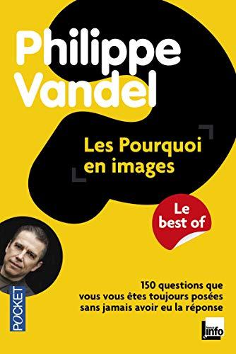 Les pourquoi en images: Vandel, Philippe