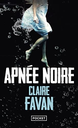 Apnée noire: Favan, Claire