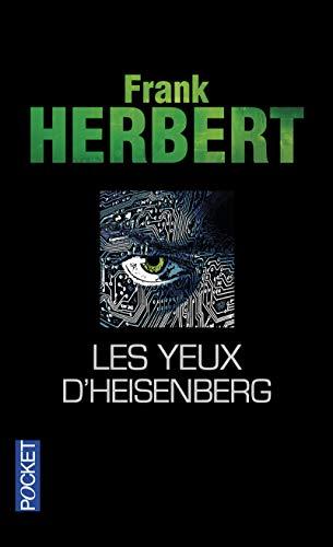 Les yeux d'Heisenberg: Herbert, Frank