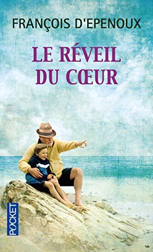 Le réveil du coeur: François D'Epenoux