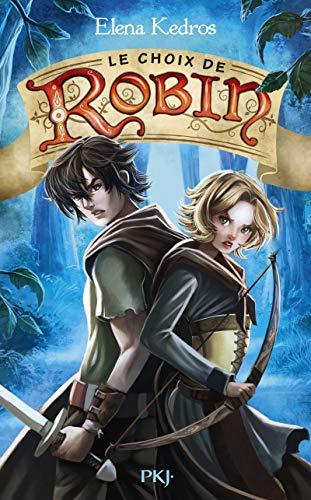 La légende de Robin - Tome 2: Kedros, Elena