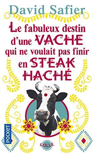 9782266255219: Le Fabuleux destin d'une vache qui ne voulait pas finir en steak haché (Pocket)