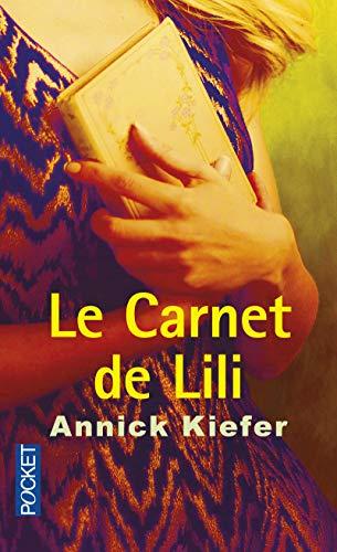 Le carnet de Lili: Kiefer, Annick
