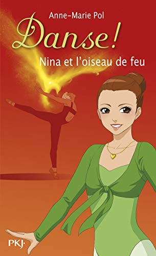 Nina et l'oiseau de feu - Nº 32: Pol, Anne-Marie