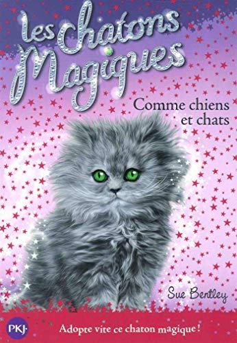 9782266256896: Les chatons magiques - tome 18 : Comme chiens et chats (18)